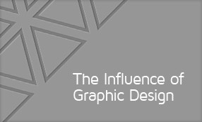 The Influence of Graphic Design
